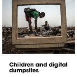 Bambini e discariche digitali